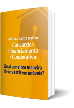 Manual Comparativo:  Consórcio x Financiamento x Cooperativa